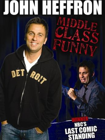 John Heffron: Middle Class Funny Poster