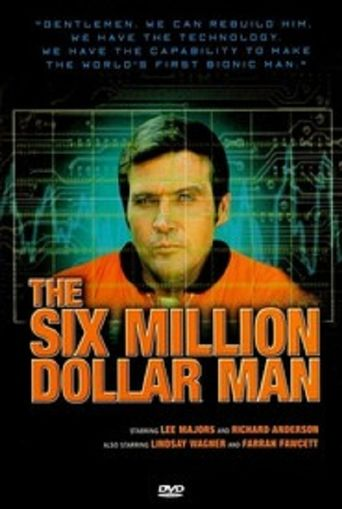The Six Million Dollar Man: Wine, Women and War Poster