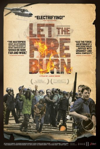 Let the Fire Burn Poster