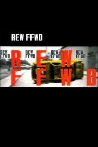 REW-FFWD Poster