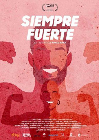 Siempre fuerte, la historia de Pablo Ráez Poster