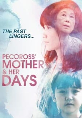 Pecoross' Mother and Her Days Poster