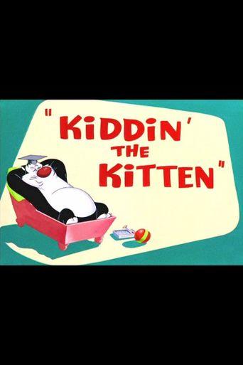 Kiddin' the Kitten Poster