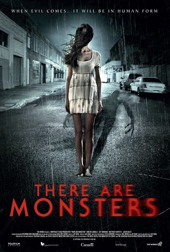 There Are Monsters Poster