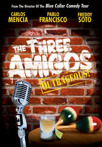 The Three Amigos - Outrageous! Poster