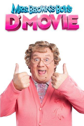 Watch Mrs. Brown's Boys D'Movie