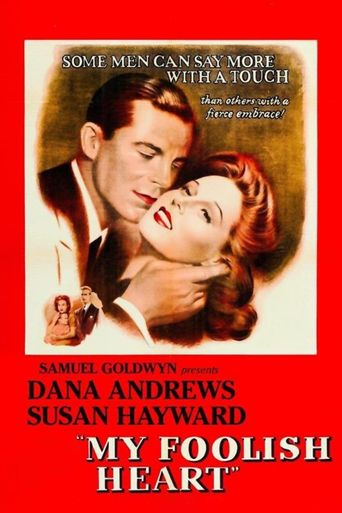 My Foolish Heart Poster