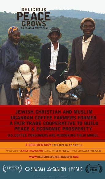 Delicious Peace Grows in a Ugandan Coffee Bean Poster