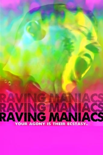 Raving Maniacs Poster