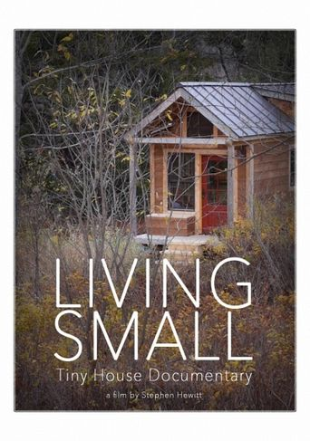 Living Small - Tiny House Documentary Poster