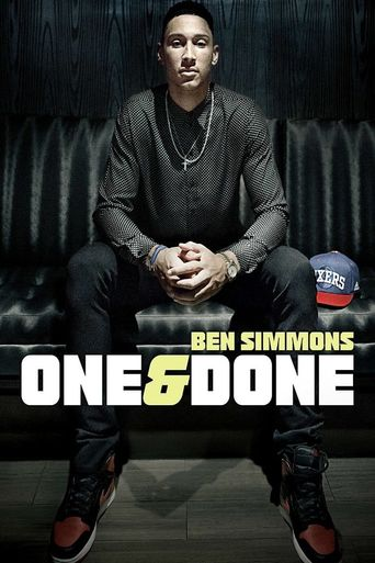 Watch One & Done/Ben Simmons