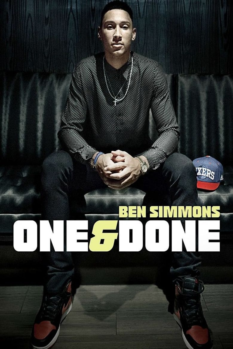 One & Done/Ben Simmons Poster
