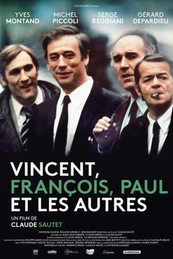 Vincent, Francois, Paul and the Others Poster