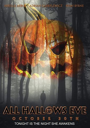 All Hallows Eve: October 30th Poster