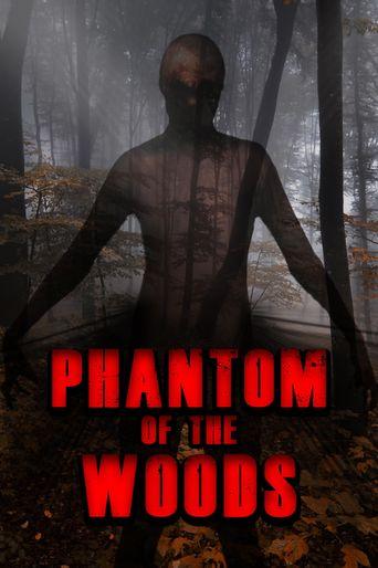Phantom Of The Woods Poster