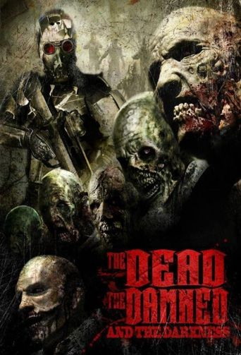 The Dead the Damned and the Darkness Poster