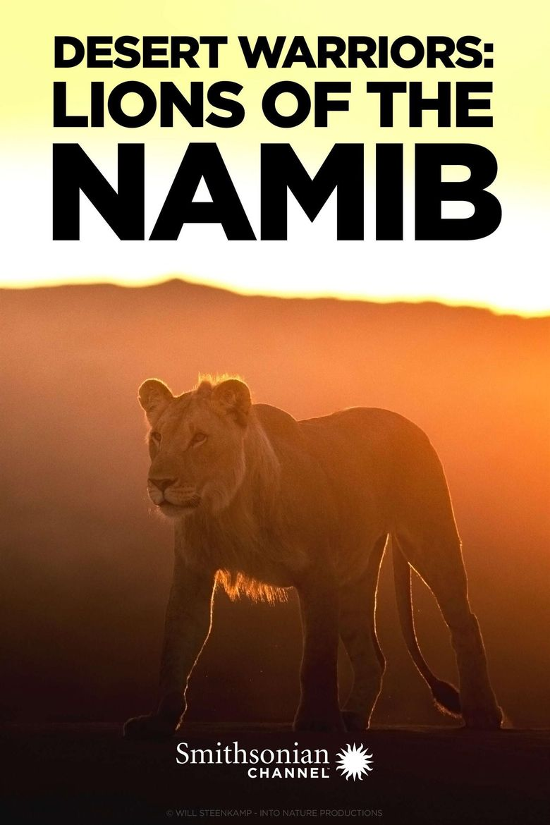 Desert Warriors: Lions of the Namib Poster