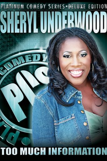 Sheryl Underwood: Too Much Information Poster