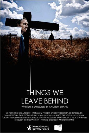 Things We Leave Behind Poster