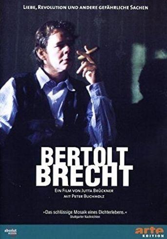 Bertolt Brecht - Love, Revolution and Other Dangerous Things Poster