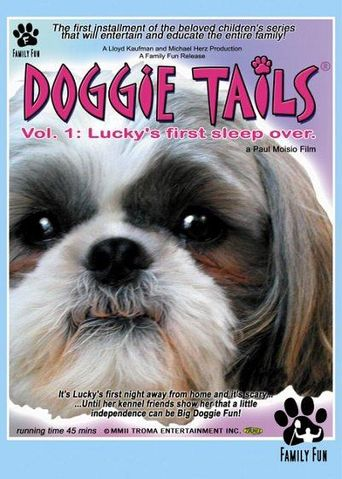Doggie Tails, Vol. 1: Lucky's First Sleep-Over Poster