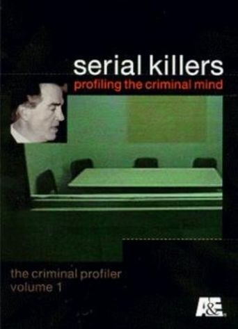 Serial Killers: Profiling the Criminal Mind Poster
