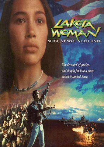 Lakota Woman: Siege at Wounded Knee Poster