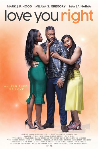 Love You Right: An R&B Musical Poster