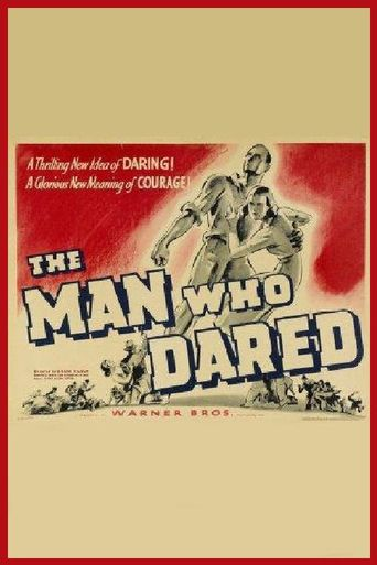The Man Who Dared Poster