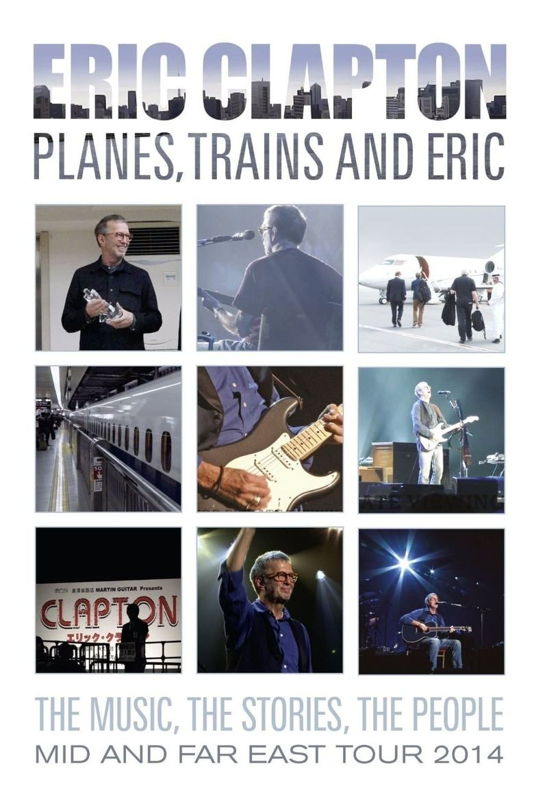 Eric Clapton - Planes, Trains and Eric Poster