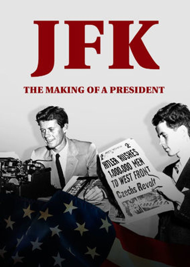 JFK: The Making of a President Poster