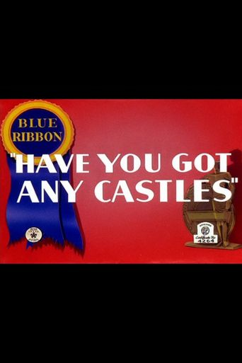 Have You Got Any Castles? Poster