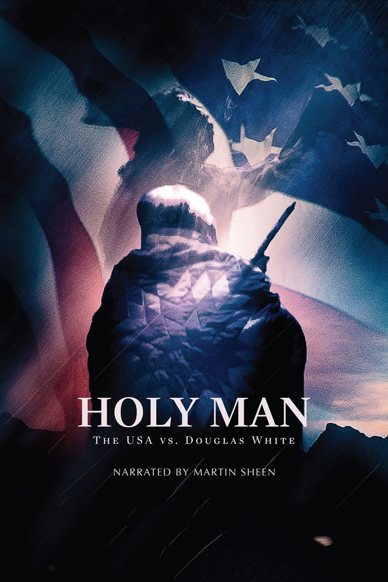 Holy Man: The USA vs Douglas White Poster