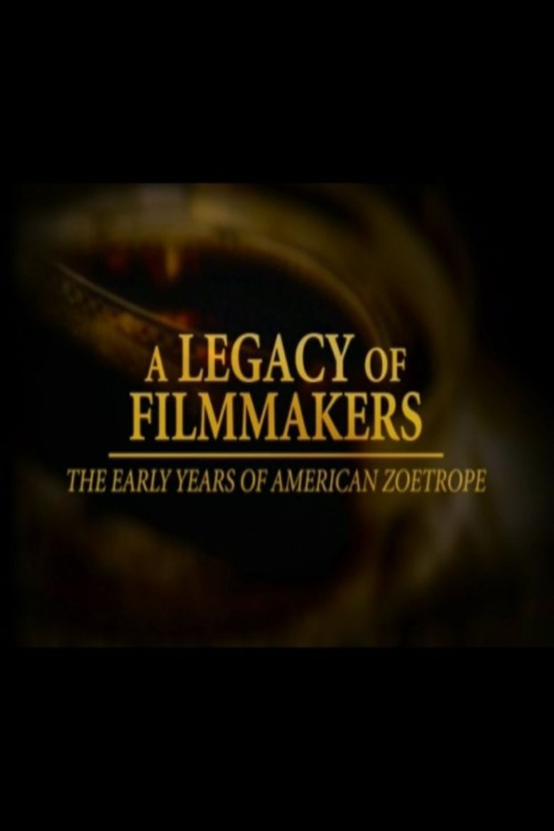 A Legacy of Filmmakers: The Early Years of American Zoetrope Poster
