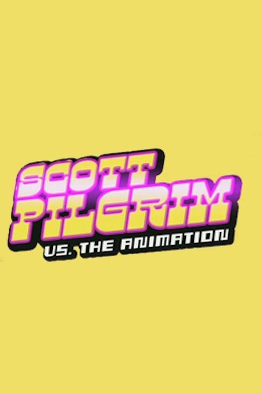 Scott Pilgrim vs. the Animation Poster