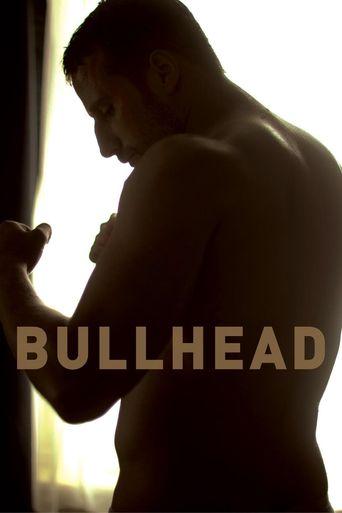 Watch Bullhead