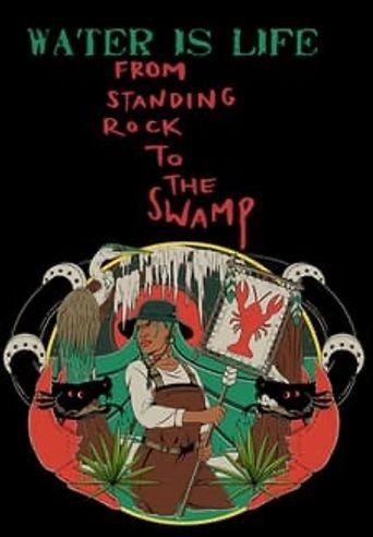 L'EAU EST LA VIE: From Standing Rock to the Swamp Poster