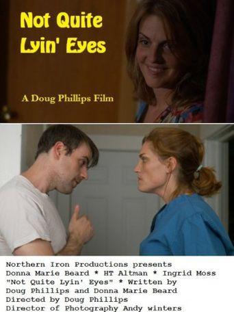 Not Quite Lyin' Eyes Poster