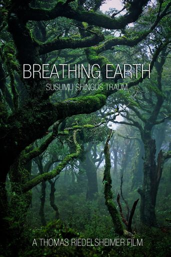 Breathing Earth - Susumu Shingu's Dream Poster