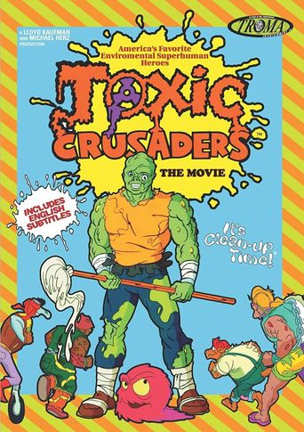 Toxic Crusaders: The Movie Poster