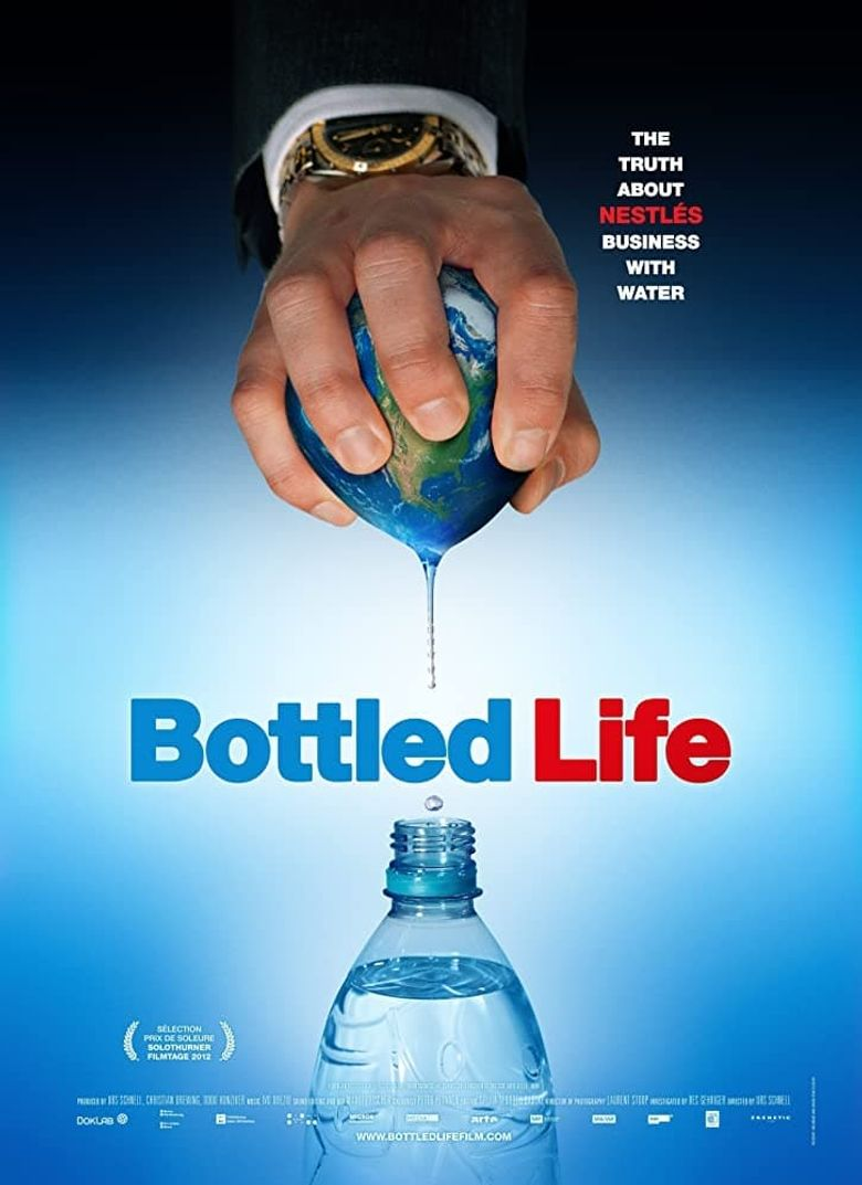 Bottled Life: Nestle's Business with Water Poster