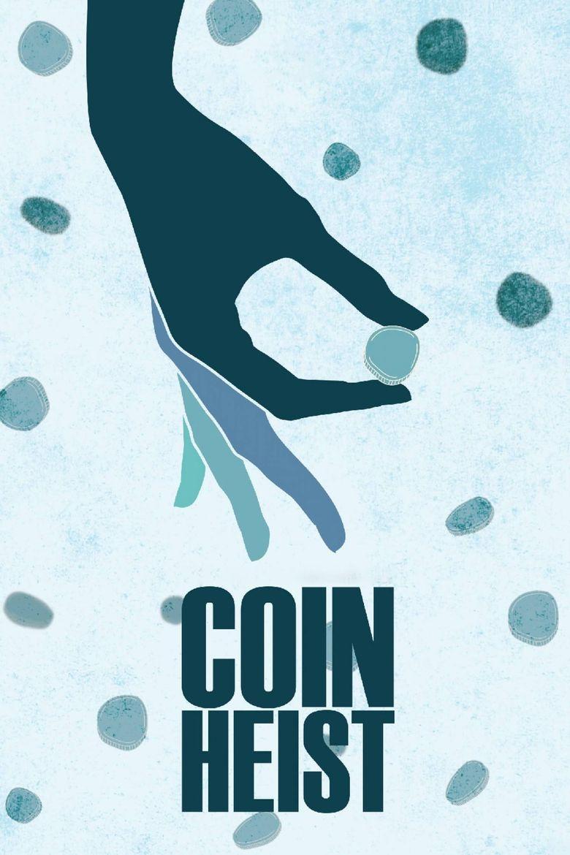 Watch Coin Heist