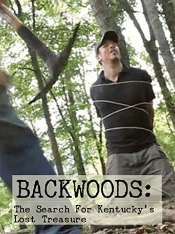 Backwoods: The Search for Kentucky's Lost Treasure Poster