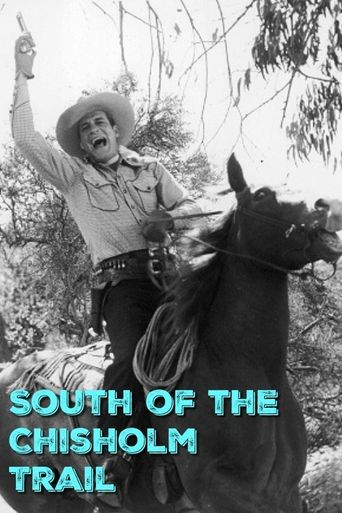 South of the Chisholm Trail Poster