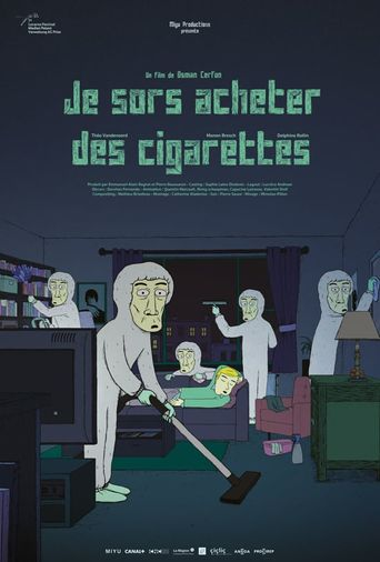 I'm Going Out for Cigarettes Poster
