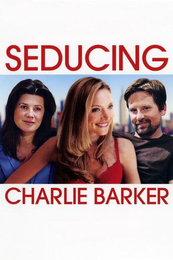 Seducing Charlie Barker Poster