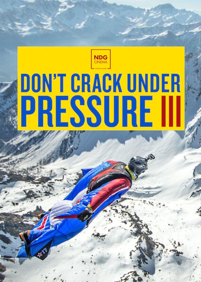 Don't Crack Under Pressure III Poster