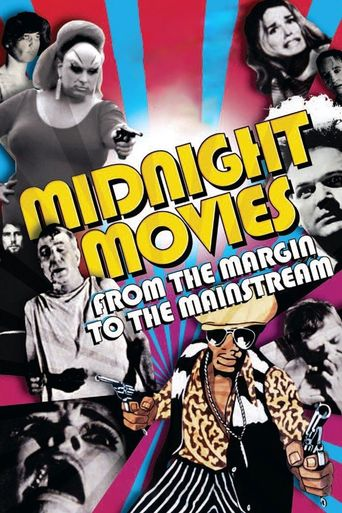 Midnight Movies: From the Margin to the Mainstream Poster