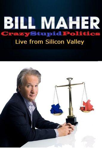 Bill Maher: CrazyStupidPolitics Poster