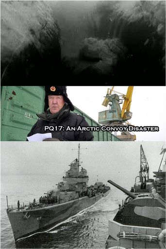 PQ17: An Arctic Convoy Disaster Poster